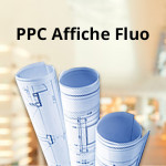 PPC Affiche Fluo