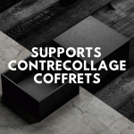Supports contrecollage coffrets