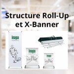 Structure Roll-up et X-Banner