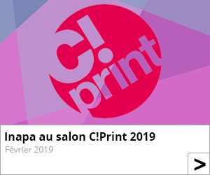 Inapa au salon C!Print 2019 !
